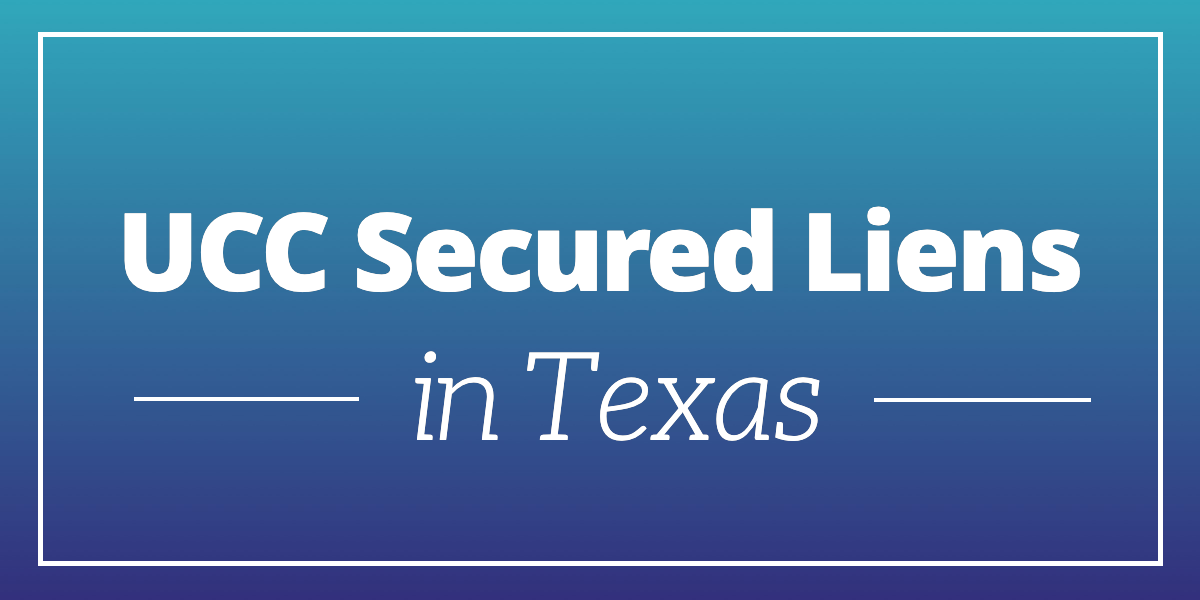 UCC-secured-liens-in-texas (1)