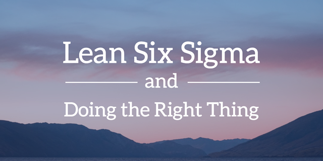 lean-six-sigma-doing-right-thing.png