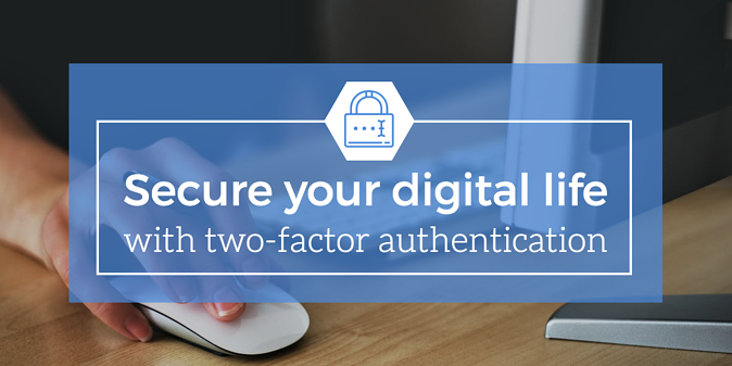 secure-digital-life-two-factor-authentication