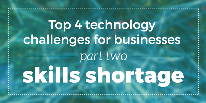 skills-shortage-top-4-tech-challenges
