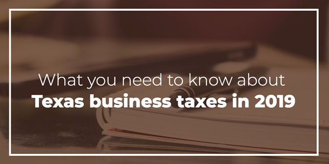 texas-business-taxes-in-2019