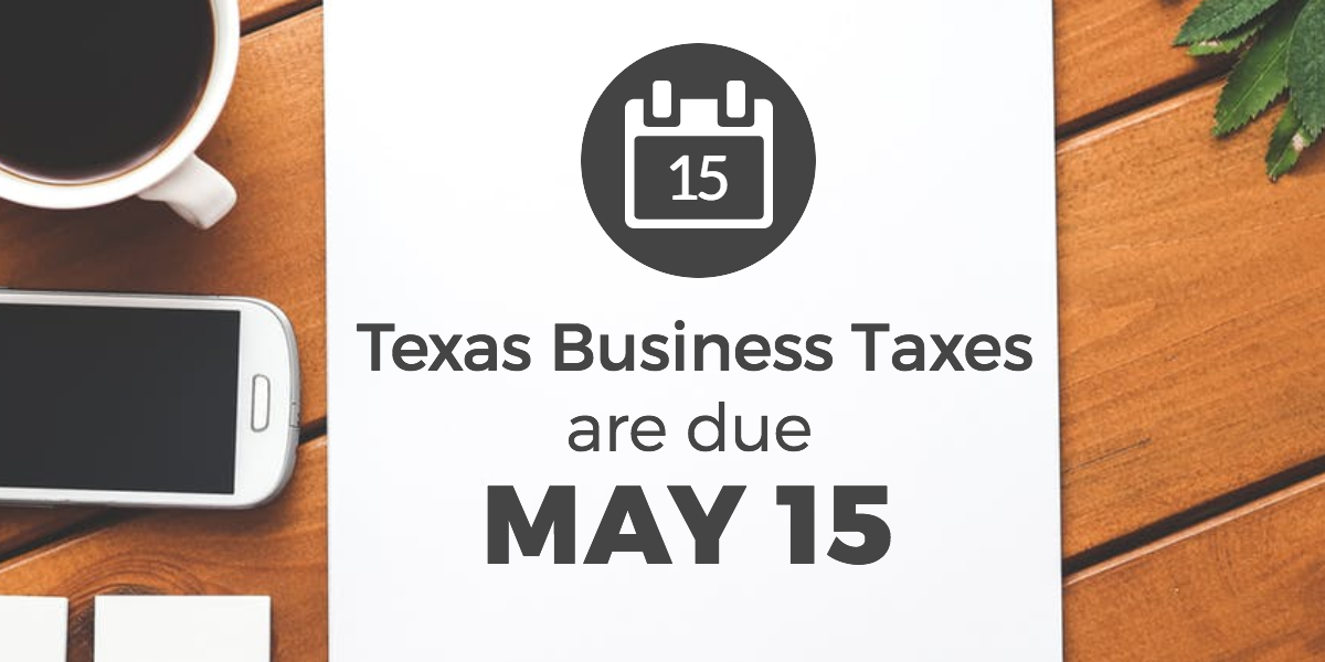 texas-business-taxes-may-15