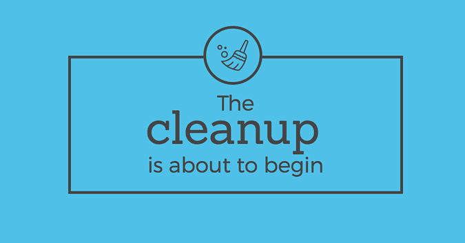 the-cleanup-is-about-to-begin