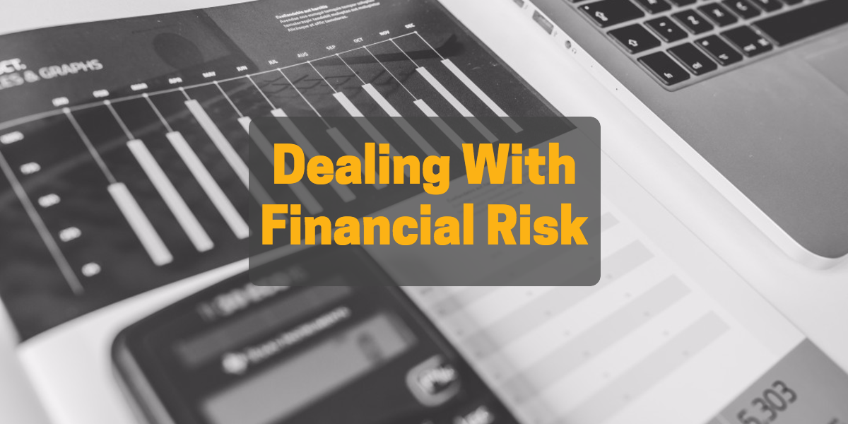 Dealing With Financial Risk